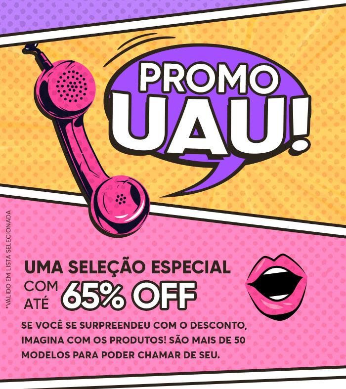 UMA SELEÇÃO ESPECIAL COM 65% OFF.